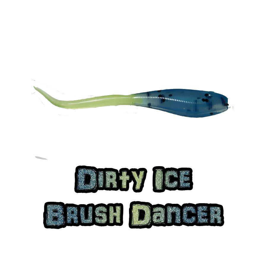 Dirty Ice Brush Dancer Brush Pile Jig